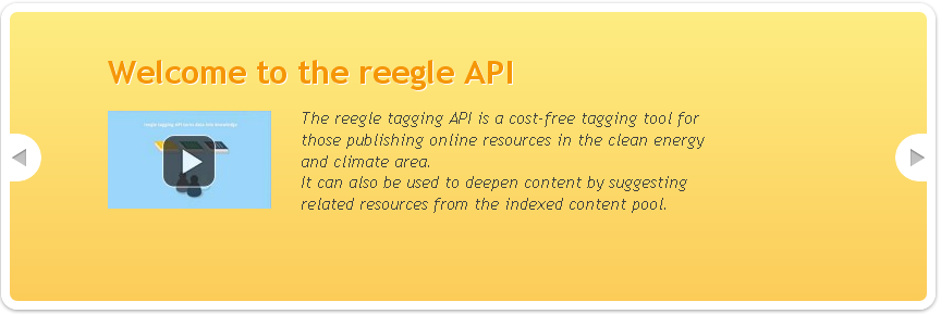 The reegle tagging API is a cost-free tagging tool for those publishing online resources in the clean energy and climate area