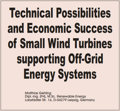 Technical possibilities and economic succes of small wind turbines