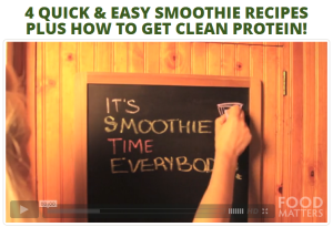 4 Quick & Easy Smoothie Recipes Plus How To Get Clean Protein
